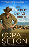 The Cowboy Earns a Bride (Cowboys of Chance Creek Book 8)