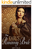 The Earl's Runaway Bride: A Regency Historical Romance (Traditional Regency Romance Series Book 1)