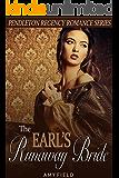 The Earl's Runaway Bride: A Regency Historical Romance Short Story (Traditional Regency Romance Series Book 1)