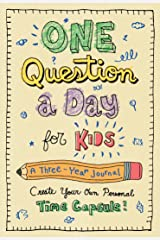 One Question a Day for Kids: A Three-Year Journal Hardcover
