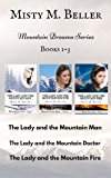 Mountain Dreams Series: Books 1 - 3: Mountain Dreams Box Set 1