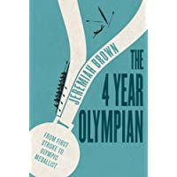 The 4 Year Olympian: From First Stroke to Olympic Medallist