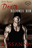 Death Becomes Him (Grim Reaper Book 2)