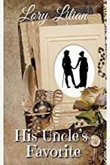 His Uncle's Favorite: A Pride and Prejudice Variation Kindle Edition