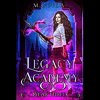 Legacy Academy: Year Three: Paranormal Academy Romance