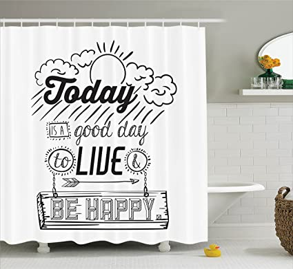 Ambesonne Quotes Decor Collection Today Is A Good Day To Live Be