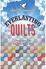 Everlasting Quilts: East Perry County Series Book 4 of 5 Paperback