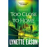 Too Close to Home (Women of Justice Book #1)