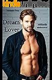 Dream Lover: Milliardär Undercover