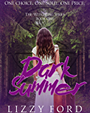 Dark Summer (Witchling Series Book 1)