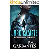 Juro cazarte: Un thriller policíaco (Agente especial Ainara Pons nº 2) (Spanish Edition)