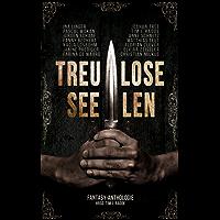 Treulose Seelen: Eine Fantasyanthologie