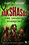 Rakshasas: The Shadow Warriors