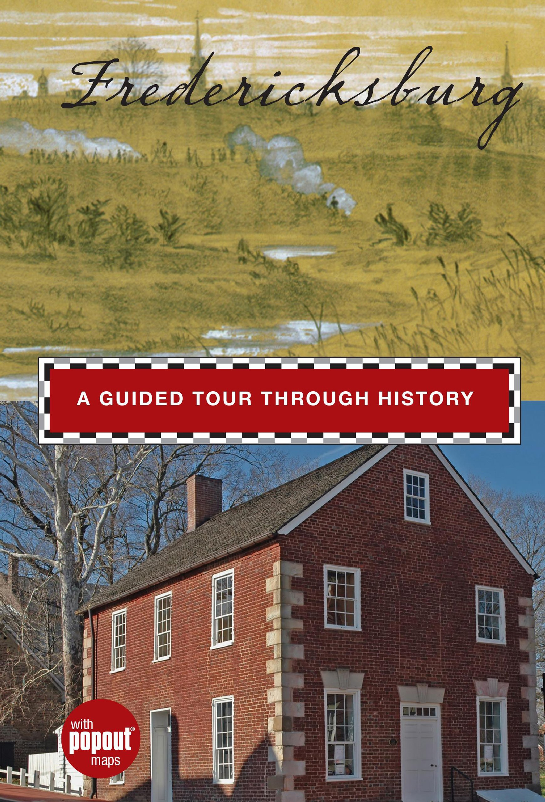 Read Online Fredericksburg: A Guided Tour through History (Timeline) pdf