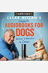Cesar Millan's Guide to Audiobooks for Dogs Audible Audiobook