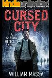 Cursed City (Shadow Detective Book 1) (English Edition)