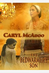 The Bedwarmer's Son Kindle Edition