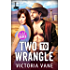 Two to Wrangle (Hotel Rodeo)