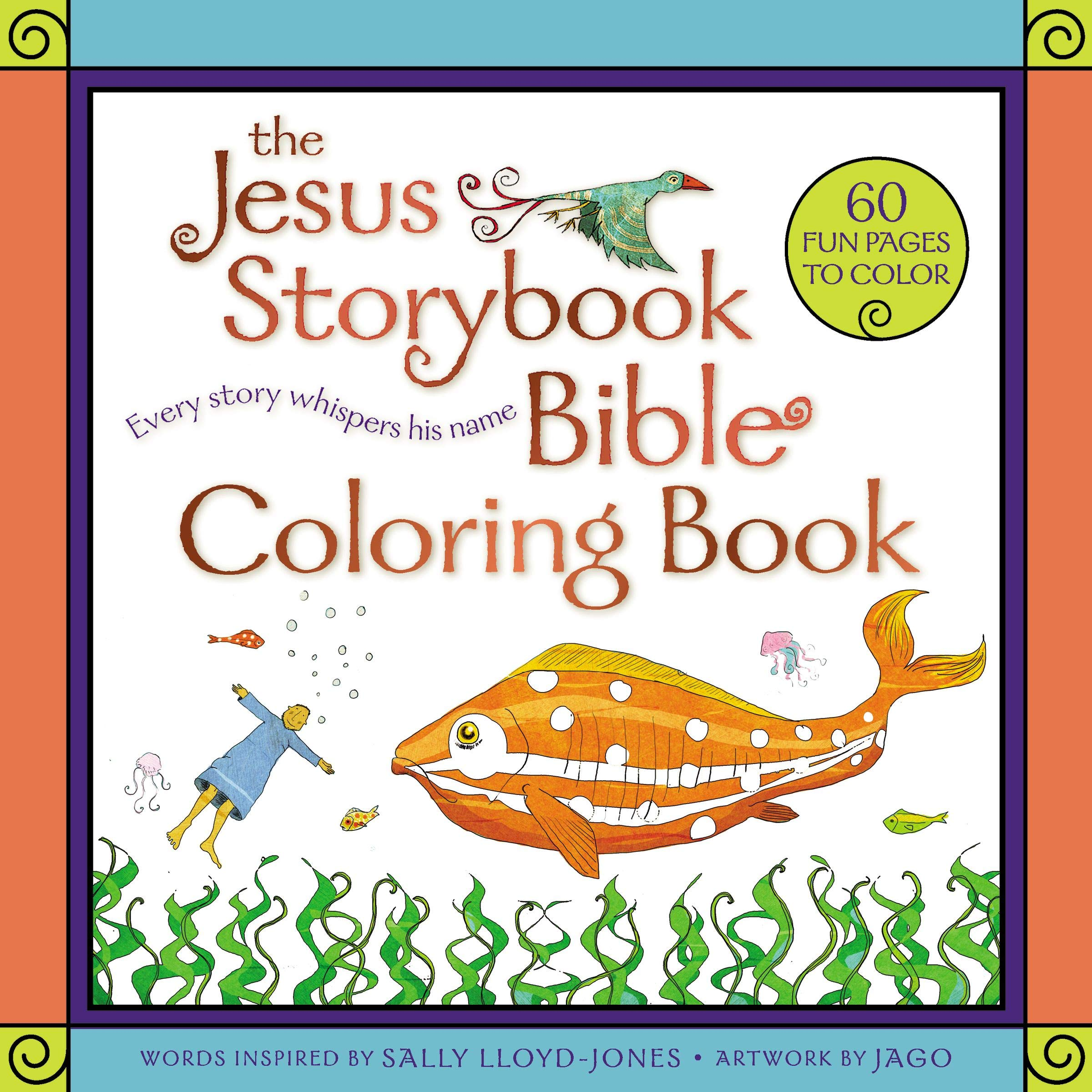 The Jesus Storybook Bible Coloring Book For Kids: Every Story