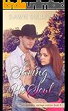 Saving His Soul (Serenity Springs Book 3)