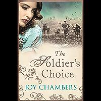 The Soldier's Choice: A poignant World War I novella (English Edition)