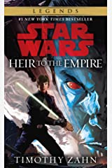 Heir to the Empire: Star Wars Legends (The Thrawn Trilogy) (Star Wars: The Thrawn Trilogy Book 1) Kindle Edition