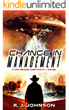 Change in Management: A Jim Meade, Martian P.I. Novel (Jim Meade: Martian P.I. Book 1)