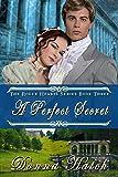 A Perfect Secret: Regency Historical Romance