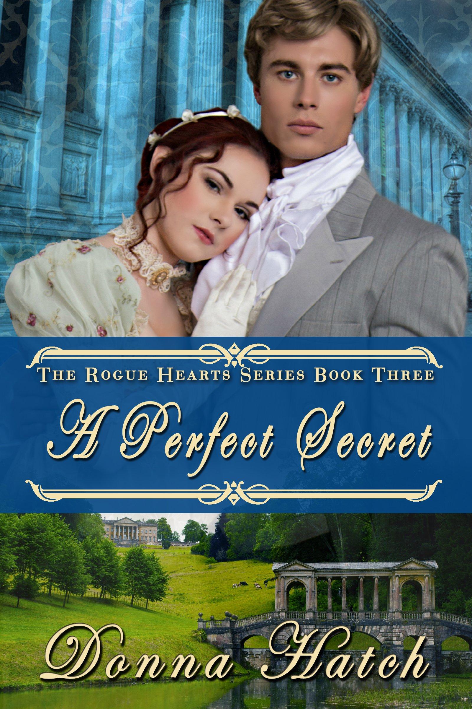 Download A Perfect Secret (Rogue Hearts) (Volume 3) pdf
