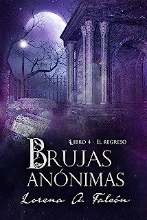 Brujas anónimas - Libro IV: El regreso (Spanish Edition)