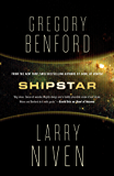 Shipstar: A Science Fiction Novel (Bowl of Heaven Book 2)