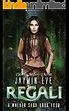 Regali (A Walker Saga Book 4)
