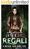 Regali (A Walker Saga Book 4)