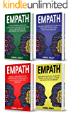 Empath: 4 Books in 1- Bible of 4 Manuscripts in 1- Beginner's guide+ Tips and Tricks+ Effective strategies+ Best practices to become a Good and efficient Empath (English Edition)