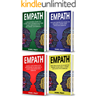 Empath: 4 Books in 1- Bible of 4 Manuscripts in 1- Beginner's guide+ Tips and Tricks+ Effective strategies+ Best practices to become a Good and efficient Empath