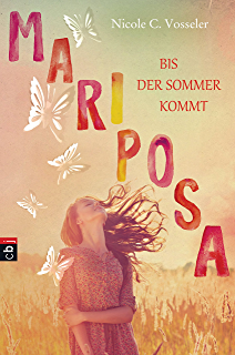 Mariposa - Bis der Sommer kommt (German Edition)