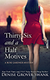 Thirty-Six and a Half Motives: Rose Gardner Mystery #9 (Rose Gardner Mystery Series)