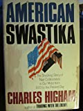 American Swastika: The Shocking Story of Nazi Collaborators in Our Midst from 1933 to the Present Day