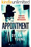 The Appointment: a tense psychological thriller you don't want to miss