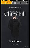 Winston S. Churchill: Finest Hour, 1939–1941 (Volume VI) (Churchill Biography Book 6)