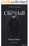 Winston S. Churchill: Finest Hour, 1939–1941 (Volume VI) (Churchill Biography Book 6) (English Edition)