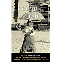 Beirut Noir (Akashic Noir) (English Edition)