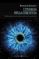 L'energia della coscienza (Italian Edition) Kindle Edition