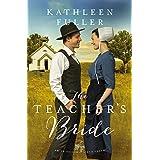 The Teacher's Bride (An Amish Brides of Birch Creek Novel Book 1)