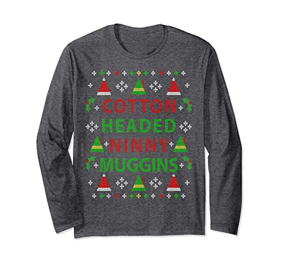 Cotton Headed Ninny Muggins Unisex Christmas Sweatshirt - Elf Quote bDMdJ