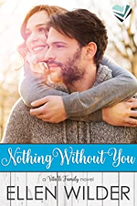 Nothing Without You (The Vitalli Family Book 1)
