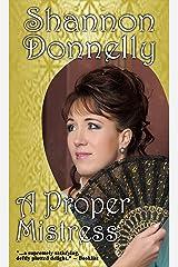 A Proper Mistress (Proper Ladies Book 2) Kindle Edition
