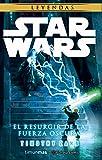 Star Wars El resurgir de la fuerza oscura (novela) (Star Wars: Novelas)