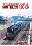 Sixties Spotting Days Around the Southern Region