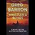 Whistler's Bones: A Novel of the Australian Frontier